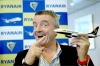 Ryanair CEO Michael O'Leary: You won't make this man any richer.