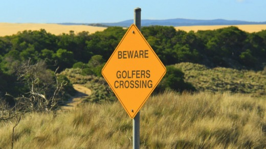 Signs to amuse: Seen near the Barnbougle Dunes Golf Course.