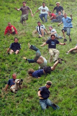 Got a death wish? Try cheese rolling in the UK.