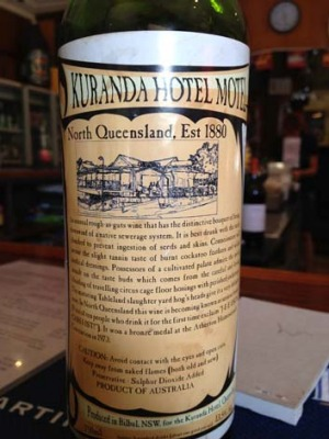 'The distinctive bouquet of being downwind of a sewerage system' ... the Kuranda Hotel and Motel's distinctive wine.