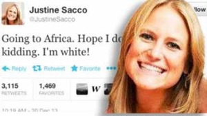 Ex-PR executive Justine Sacco and that tweet.
