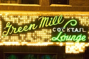 The Green Mill Cocktail Lounge.