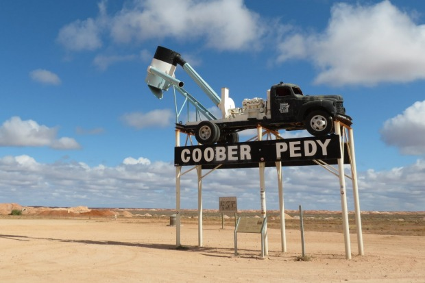 Coober Pedy. There's no excuse for missing the turn-off to the opal-mining town of Coober Pedy in outback South ...