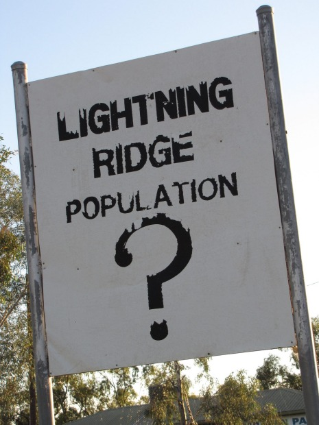 Lightning Ridge. Finding the town of Lightning Ridge - also famous for its opals - in outback NSW is not so difficult, ...