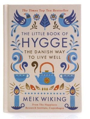 The Little book Of Hygge, The Danish way to live well.