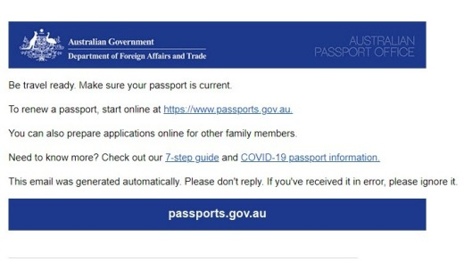 'Be travel ready': A reminder renewal from the Australian Passport Office sent out via email.